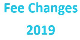 Fee Changes 2019